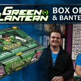 Green Lantern Booster Box Opening & Banter
