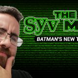 The Syv Mind: Batman's New Traits