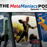 The MetaManiacs Podcast - Episode 1: The Dynamic Duo