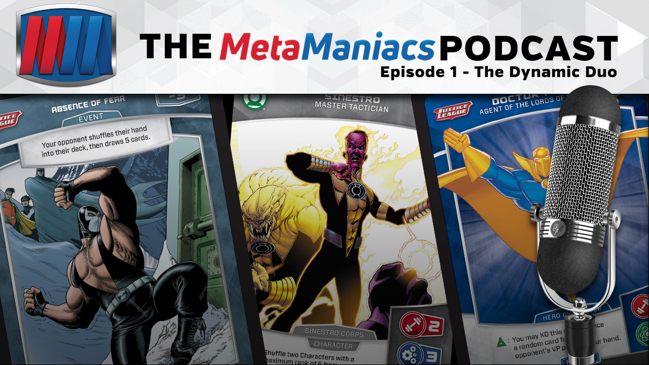 The MetaManiacs Podcast – Episode 1: The Dynamic Duo