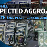 Deck Profile - Unexpected Aggro/Mill (Matt Smith - Gen Con 2018 $2K 2nd Place)