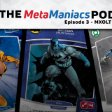 The MetaManiacs Podcast – Episode 3: MXOLT II Predictions