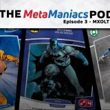The MetaManiacs Podcast - Episode 3: MXOLT II Predictions