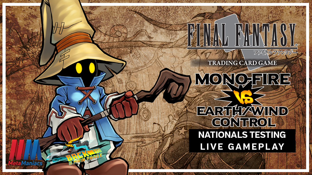 Mono-Fire vs Earth/Wind Control – FFTCG Nationals Testing Live Gameplay