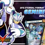 UniVersus Gemini Man Deck Profile - UFS Eternal Format