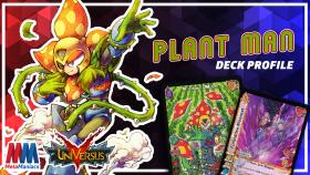 Plant Man UniVersus/UFS Deck Profile