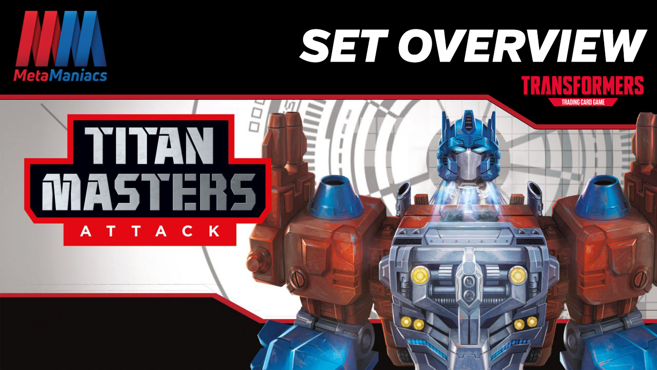 Transformers TCG: Titan Masters Attack Set Overview