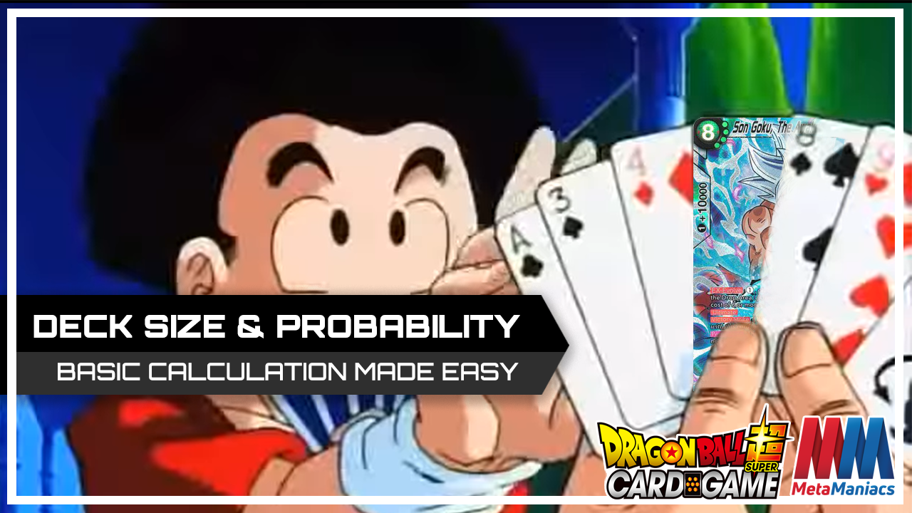 Deck Size & Probability in DBSCG – Do the Basics with Yu-Gi-Oh Probability Calculator