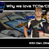 The MetaManiacs Show Episode 1 - Why do we love TCGs/CCGs?