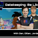 The MetaManiacs Show Episode 4 - Gatekeeping: Be Like Goku