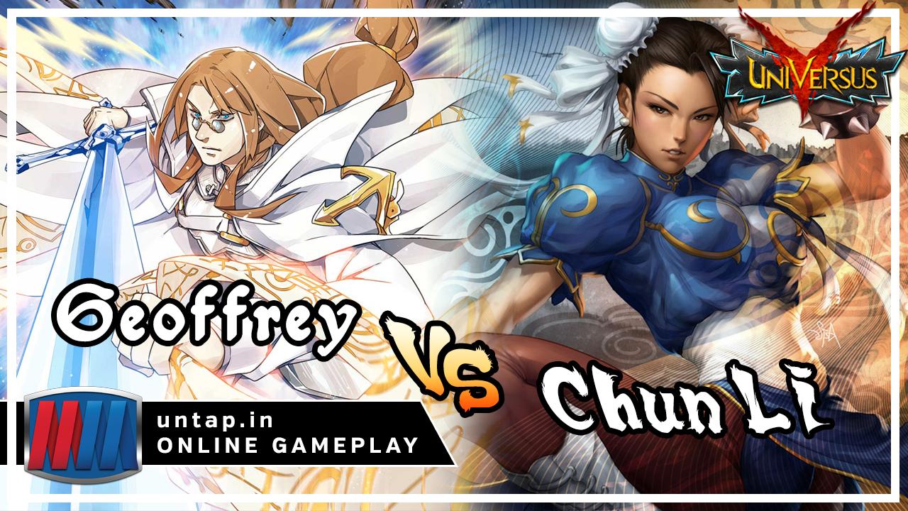 Geoffrey vs Chun Li – UniVersus CCG Online Gameplay