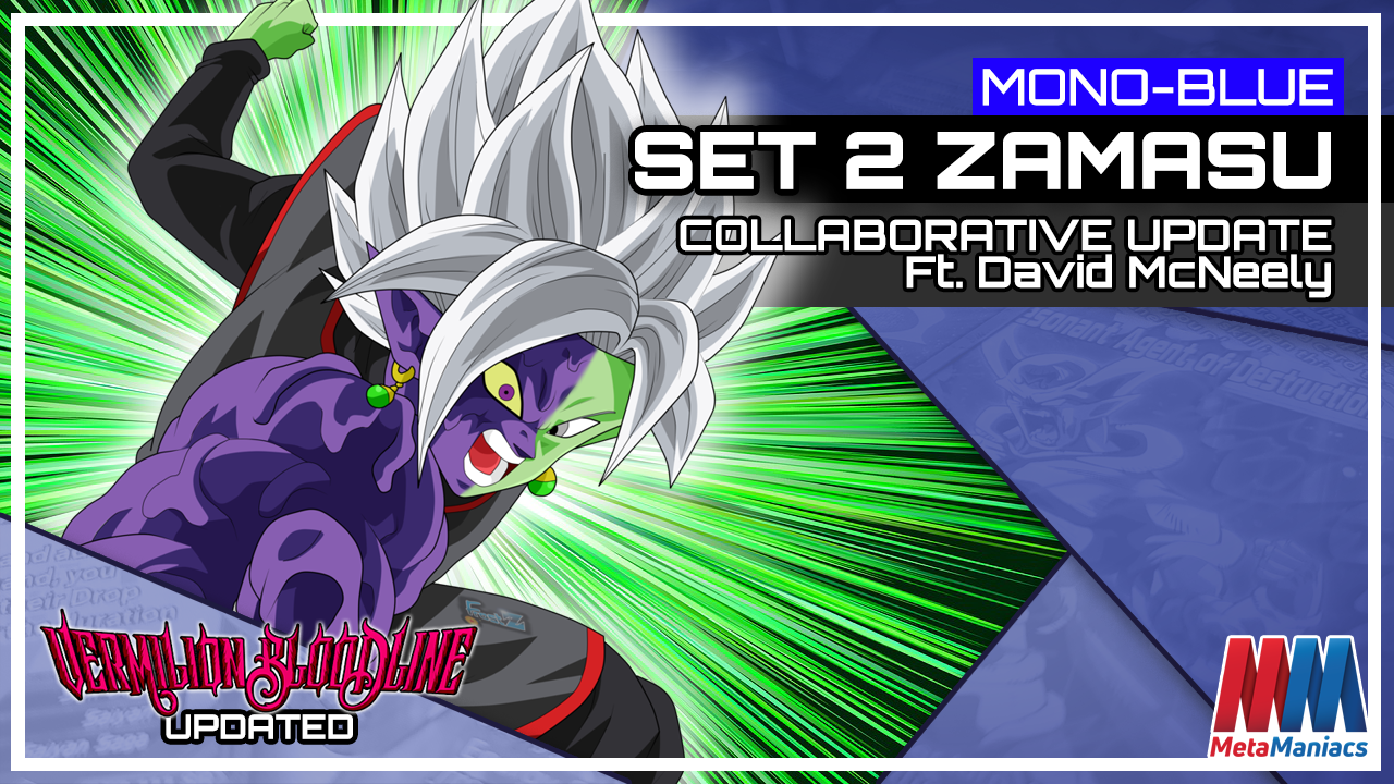 DBSCG Deck Collab: Mono-Blue Set 2 Fused Zamasu ft. David McNeely