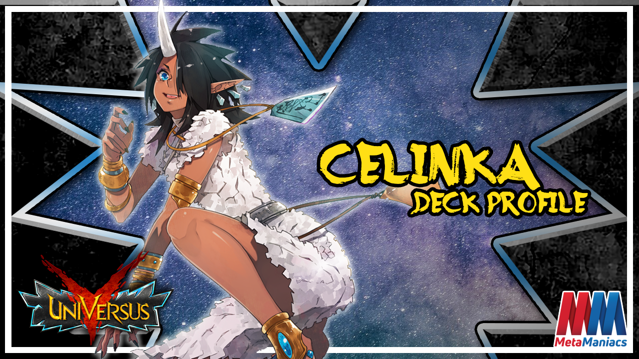 UniVersus CCG Deck Profile: Celinka (Good)